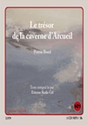 Téléchargez le livre :  Le trésor de la caverne d'Arcueil