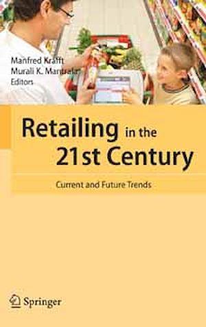 Téléchargez le livre :  Retailing in the 21st Century
