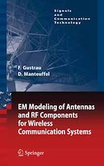 Télécharger le livre :  EM Modeling of Antennas and RF Components for Wireless Communication Systems