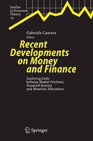 Téléchargez le livre :  Recent Developments on Money and Finance