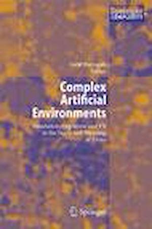 Téléchargez le livre :  Complex Artificial Environments