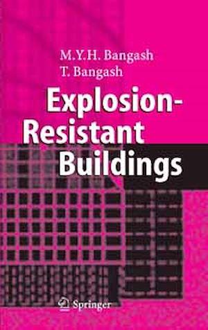 Téléchargez le livre :  Explosion-Resistant Buildings