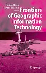 Télécharger le livre :  Frontiers of Geographic Information Technology