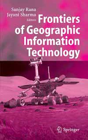 Téléchargez le livre :  Frontiers of Geographic Information Technology