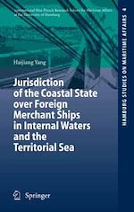 Télécharger le livre :  Jurisdiction of the Coastal State over Foreign Merchant Ships in Internal Waters and the Territorial Sea