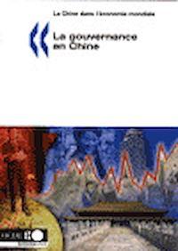 Télécharger le livre : La Chine dans l'économie mondiale. La gouvernance en Chine