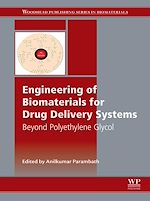 Télécharger le livre :  Engineering of Biomaterials for Drug Delivery Systems