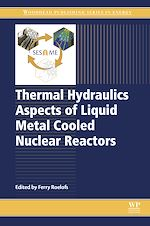 Télécharger le livre :  Thermal Hydraulics Aspects of Liquid Metal Cooled Nuclear Reactors