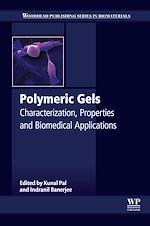 Télécharger le livre :  Polymeric Gels