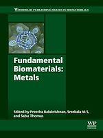 Télécharger le livre :  Fundamental Biomaterials: Metals