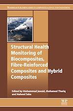 Télécharger le livre :  Structural Health Monitoring of Biocomposites, Fibre-Reinforced Composites and Hybrid Composites