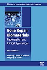 Télécharger le livre :  Bone Repair Biomaterials