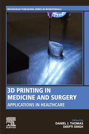 Téléchargez le livre :  3D Printing in Medicine and Surgery