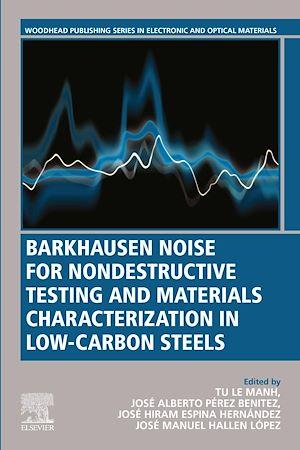 Téléchargez le livre :  Barkhausen Noise for Non-destructive Testing and Materials Characterization in Low Carbon Steels