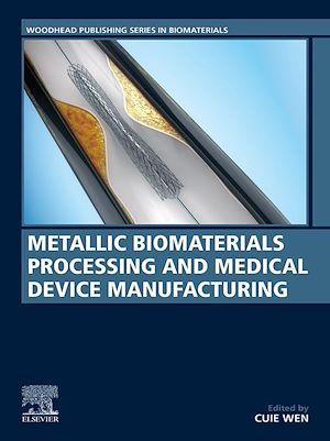 Téléchargez le livre :  Metallic Biomaterials Processing and Medical Device Manufacturing
