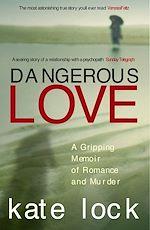 Télécharger le livre :  Dangerous Love