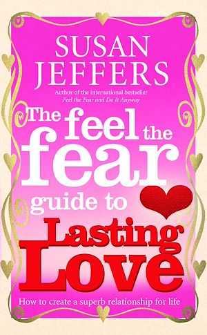 Téléchargez le livre :  The Feel The Fear Guide To... Lasting Love