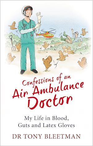 Téléchargez le livre :  Confessions of an Air Ambulance Doctor