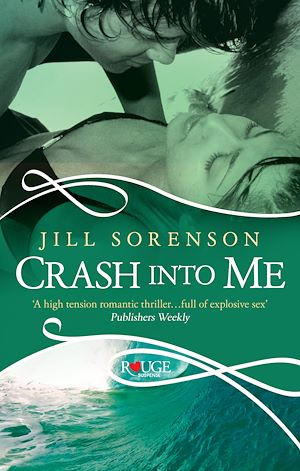Téléchargez le livre :  Crash into Me: A Rouge Romantic Suspense