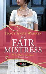 Télécharger le livre :  My Fair Mistress: A Rouge Regency Romance