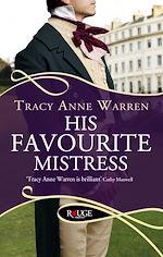 Télécharger le livre :  His Favourite Mistress: A Rouge Regency Romance