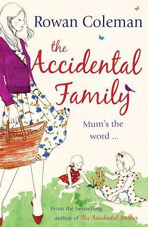 Téléchargez le livre :  The Accidental Family