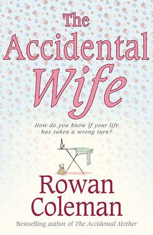 Téléchargez le livre :  The Accidental Wife