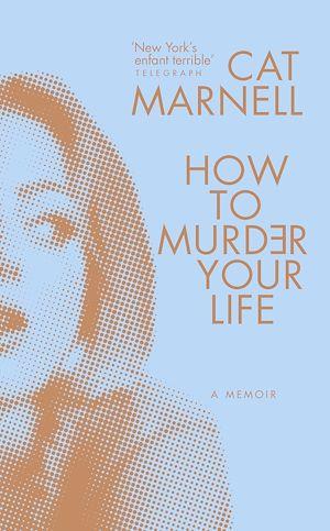 Téléchargez le livre :  How to Murder Your Life