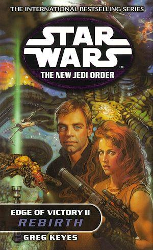 Téléchargez le livre :  Star Wars: The New Jedi Order - Edge Of Victory Rebirth