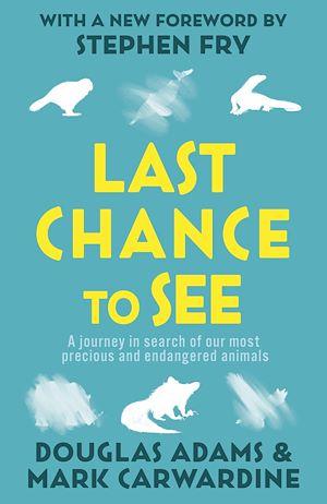 Téléchargez le livre :  Last Chance To See