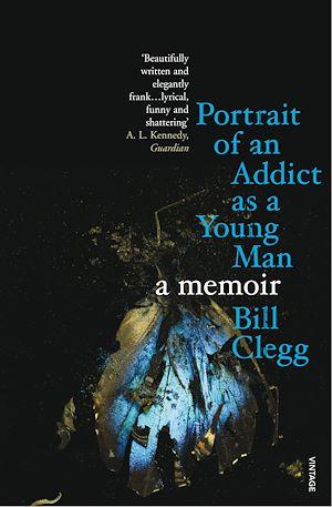 Téléchargez le livre :  Portrait of an Addict as a Young Man
