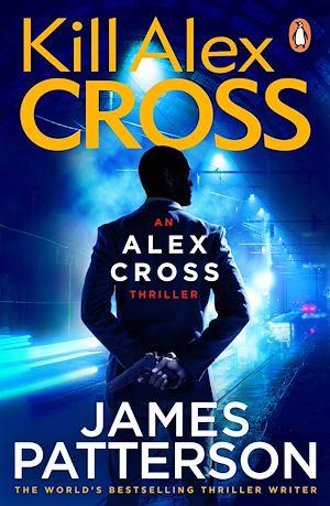 Téléchargez le livre :  Kill Alex Cross