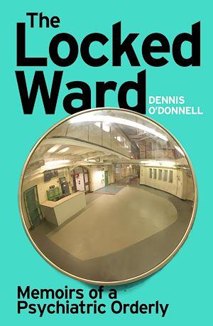 Téléchargez le livre :  The Locked Ward