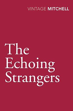 Téléchargez le livre :  The Echoing Strangers