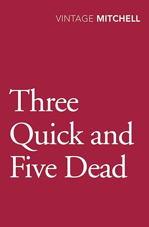 Téléchargez le livre :  Three Quick And Five Dead