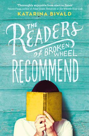 Téléchargez le livre :  The Readers of Broken Wheel Recommend