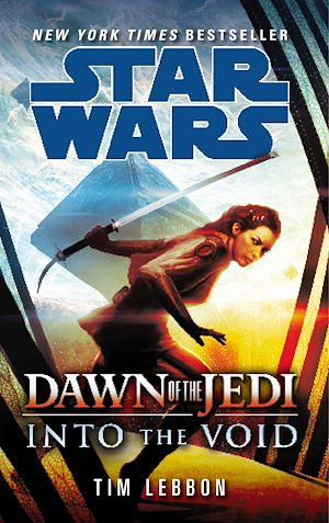 Téléchargez le livre :  Star Wars: Dawn of the Jedi: Into the Void