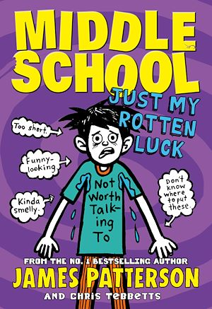 Téléchargez le livre :  Middle School: Just My Rotten Luck