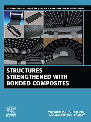 Téléchargez le livre :  Structures Strengthened with Bonded Composites