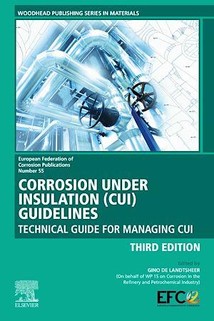 Téléchargez le livre :  Corrosion Under Insulation (CUI) Guidelines
