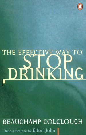 Téléchargez le livre :  The Effective Way to Stop Drinking