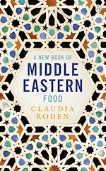 Télécharger le livre :  A New Book of Middle Eastern Food
