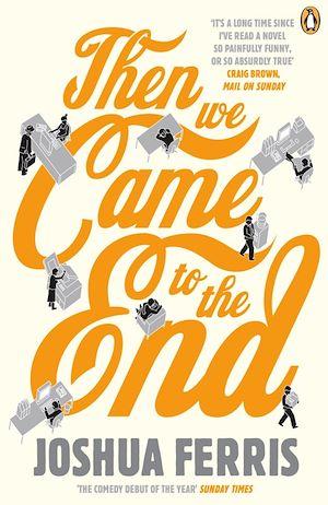 Téléchargez le livre :  Then We Came to the End