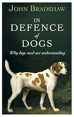 Télécharger le livre :  In Defence of Dogs