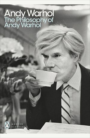 Téléchargez le livre :  The Philosophy of Andy Warhol