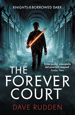 Téléchargez le livre :  The Forever Court (Knights of the Borrowed Dark Book 2)