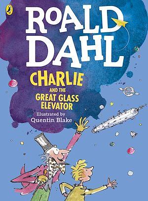 Téléchargez le livre :  Charlie and the Great Glass Elevator (colour edition)