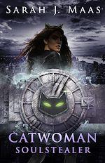 Télécharger le livre :  Catwoman: Soulstealer (DC Icons series)
