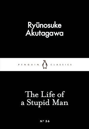 Téléchargez le livre :  The Life of a Stupid Man