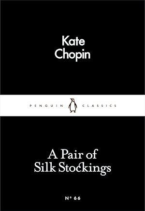 Téléchargez le livre :  A Pair of Silk Stockings
